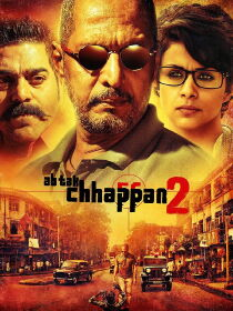 Ab Tak Chhappan 2 Watch Free