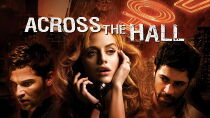 Across the Hall (2009) Watch Free