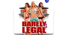 Barely Legal (2011) Watch Free