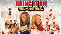 Bring It On: All or Nothing Watch Free