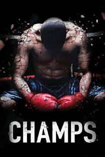 Champs (2015) Watch Free