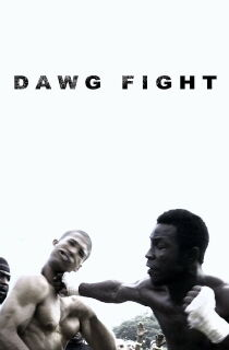 Dawg Fight Watch Free