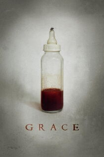Grace (2009) Watch Free