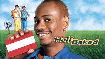 Half Baked Watch Free