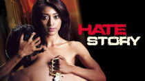 Hate Story Watch Free