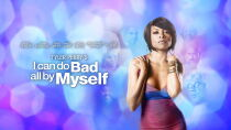 I Can Do Bad All By Myself (2009) Watch Free