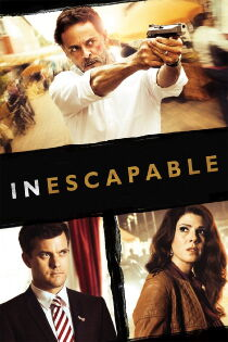 Inescapable (2012) Watch Free