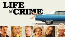 Life of Crime (2013) Watch Free