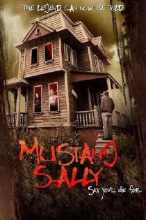 Mustang Sally's Horror House Watch Free