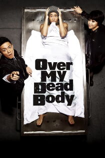 Over My Dead Body (2012) Watch Free