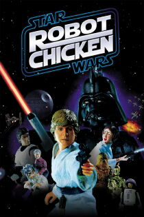 Robot Chicken: Star Wars Watch Free