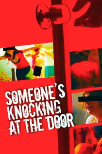 Someone's Knocking at the Door Watch Free