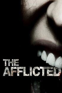 The Afflicted Watch Free