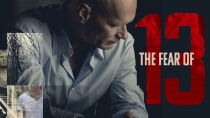 The Fear of 13 Watch Free