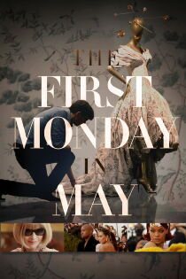 The First Monday in May Watch Free