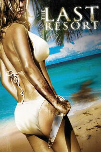 The Last Resort (2009) Watch Free