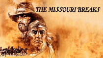 The Missouri Breaks Watch Free