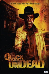 The Quick and the Undead Watch Free
