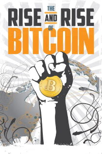 The Rise and Rise of Bitcoin Watch Free