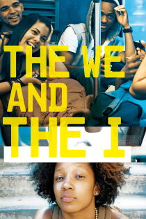 The We and the I Watch Free