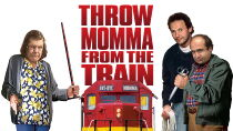 Throw Momma from the Train Watch Free