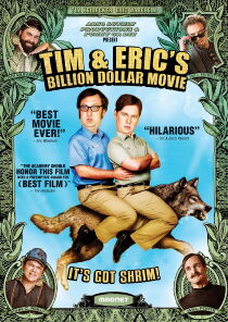 Tim and Eric's Billion Dollar Movie Watch Free