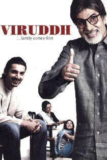Viruddh... Family Comes First Watch Free