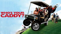 Who's Your Caddy? Watch Free