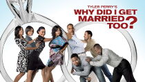Why Did I Get Married Too? Watch Free